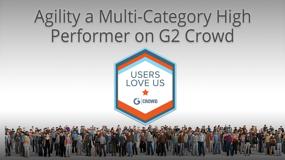 Agility a Multi-Category High Performer on G2 Crowd